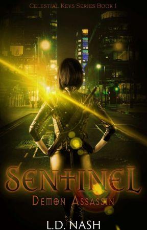 Sentinel: Demon Assassin (Celestial Keys Book One) Dark Fantasy SAMPLE by RealLDNash