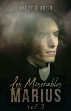 LES MISERABLES - VOL 3 - MARIUS (Completed) by VictorHugo