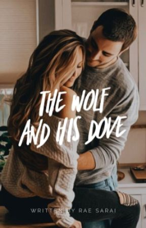 The Wolf & His Dove by RaeSarai