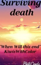 Surviving Death (A Potato Squad Fanfic) by KiwisWithColor