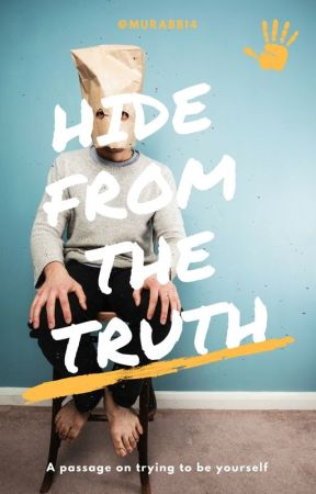 Hide From The Truth by Murabbi4