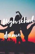 ~•High school drama•~ by KC_285