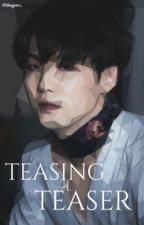 Teasing A Teaser || Yoonmin [COMPLETED] by bbyjams