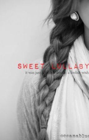Sweet Lullaby by Oceanablue