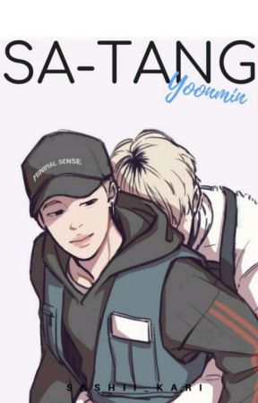Sa-Tang | YoonMin FF by Sashii_Kari
