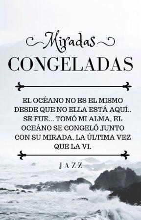 Miradas congeladas #2 by Jaz2705