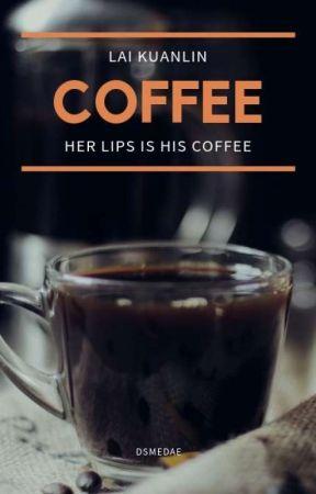 Coffee   Lai Kuanlin ✔ by dsmedae