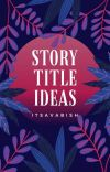 Story Title Ideas cover