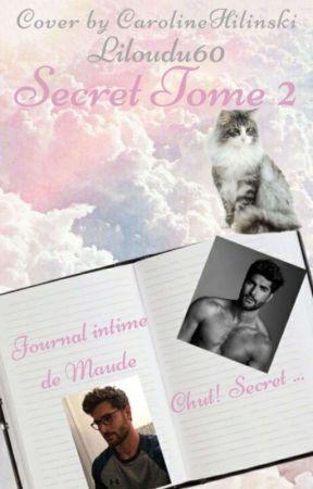 SECRET (tome 2) Terminé.. by Liloudu60