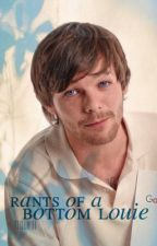 rants of a bottom louie by prideinlou