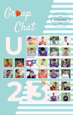 Group Chat U23 [End]