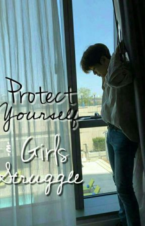 PROTECT YOURSELF + GIRL STRUGGLE by yananbaby