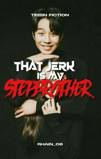 THAT JERK IS MY STEPBROTHER cover