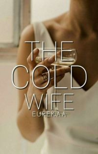 The Cold Wife (Finished) cover