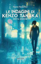LE INDAGINI DI KENZO TANAKA by user00857744