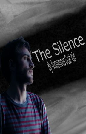 The Silence by Anonymousgoatkid