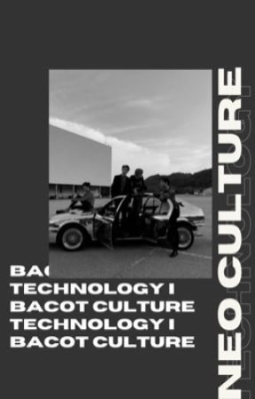 [i] bacot culture technology ✔ by fanydidntsleep