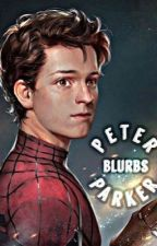 Peter Parker Blurbs by chilorida