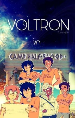 Voltron in Camp Half-blood... by tblxckthorn