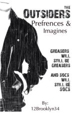 The Outsiders Preferences & Imagines (completed) by 12Brooklyn34