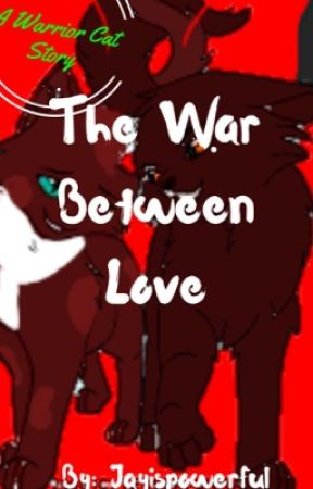 The War between Love by Jayispowerful