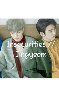 Insecurities // Jingyeom cover