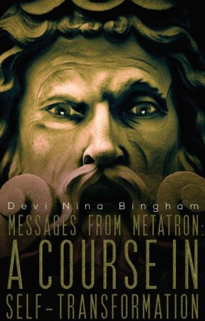 Messages From Metatron: A Course in Self-Transformation by NinaBingham