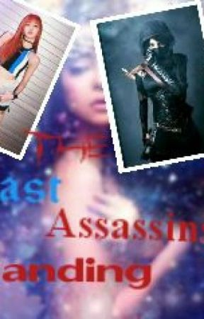 The Last Assassins Standing by HypeBeastWriter