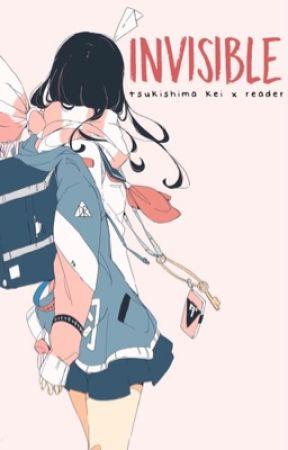 Invisible   Tsukishima Kei x Reader by struwu