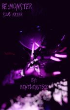 Re:Monster - Soul Eater by bentleygt500