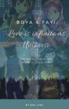BoYa & FaYi: Love is infinite as universe (ON GOING) by Sari_Ying