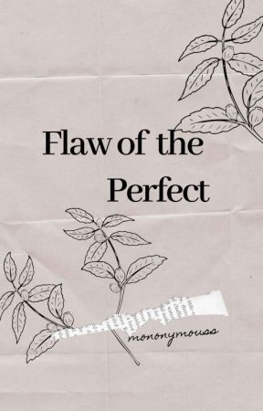 Flaw of the Perfect    jaedo by mononymouss