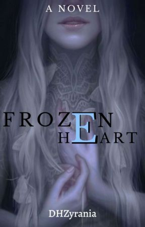 Volume 1: Frozen Heart by DHZyrania