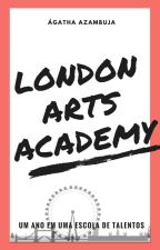 LONDON ARTS ACADEMY by agathaazambuja