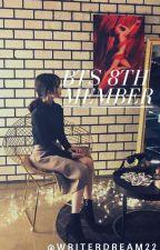 BTS 8TH MEMBER by inkybearfics