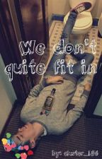 We don't quite fit in✔ (Awsten Knight × reader) by cluster_186