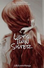 Lily's Twin Sister (Editing) by LillyLovesManga