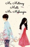 Ms.Mataray MEETS Mr.Mahangin ( BOOK 1 ) (COMPLETED) cover
