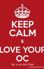 """""""Keep Calm & Love Your OC"""" Book by Love_And_Dark"""