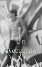 Un Recuerdo by MiltonCM6