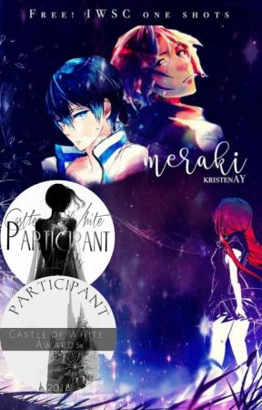 Meraki // Free! One Shots by ikuyakirishima-