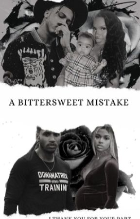 A Bittersweet Mistake by DessiePolite