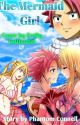 Nalu - The Mermaid Girl by Phantomstorm968