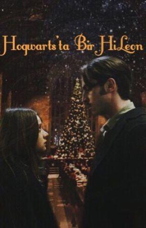 Hogwarts'ta Bir HiLeon by nightinspacelol