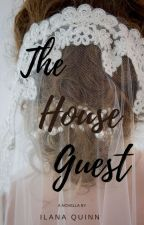 The House Guest (Unedited) by Purplejeans