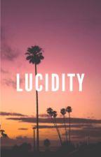 lucidity | shyland ✓ by stardustshyland