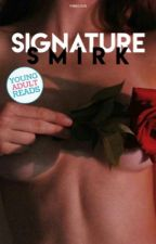 Signature Smirk ✓ by f4bulous
