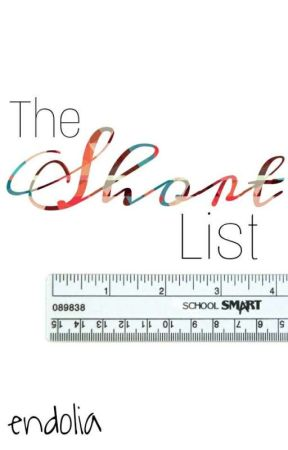 The Short List by endolia