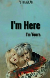 I'm Here (Sequel I'm Yours) cover
