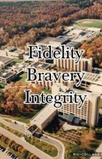 Fidelity, Bravery, Integrity by SunsetBookStore
